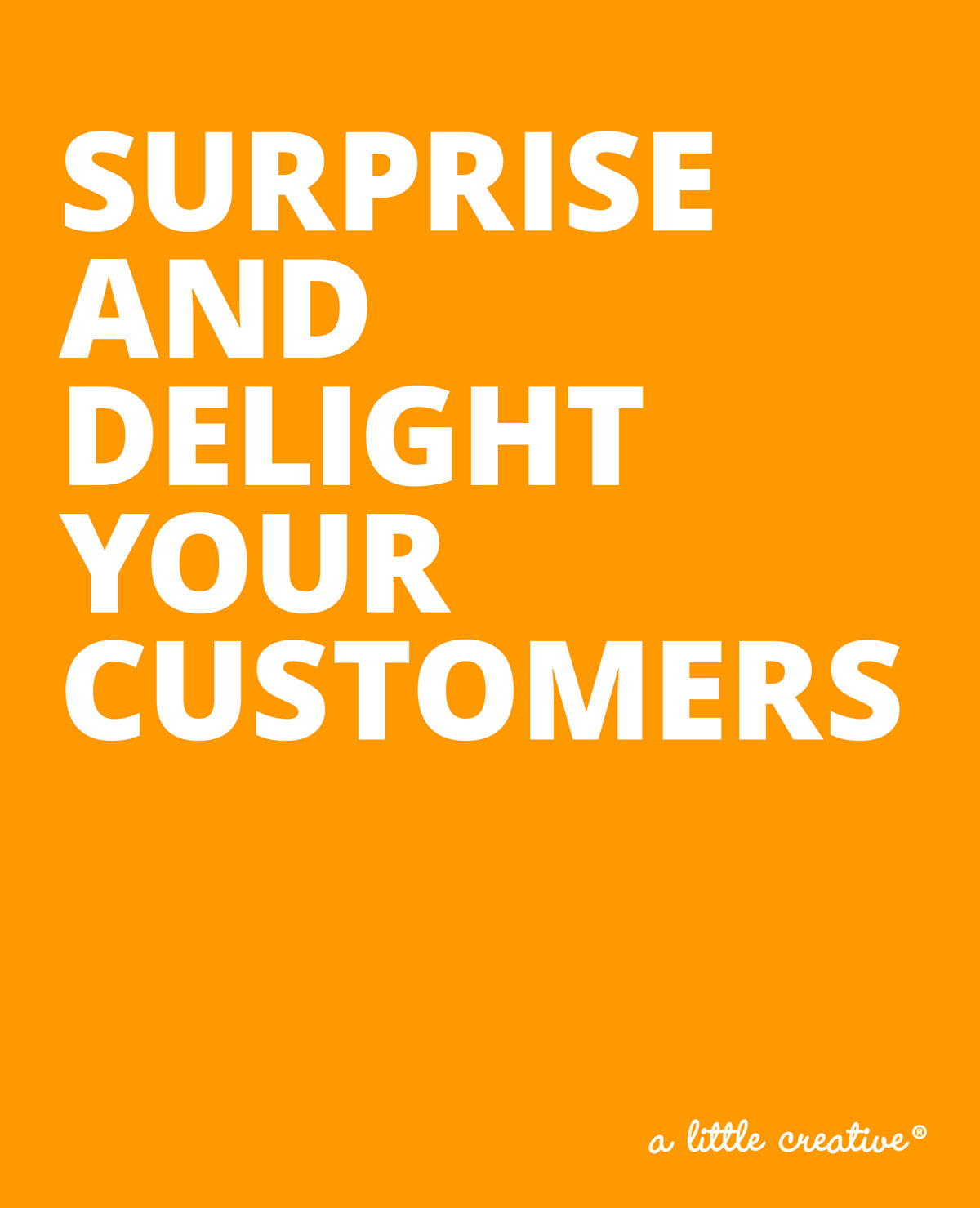surprise and delight your customers