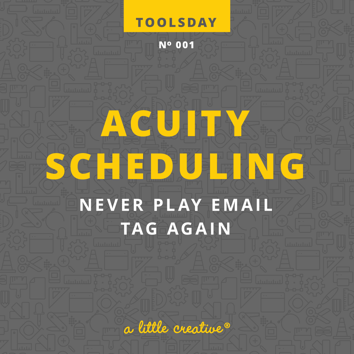 acuity scheduling review / toolsday - a little creative