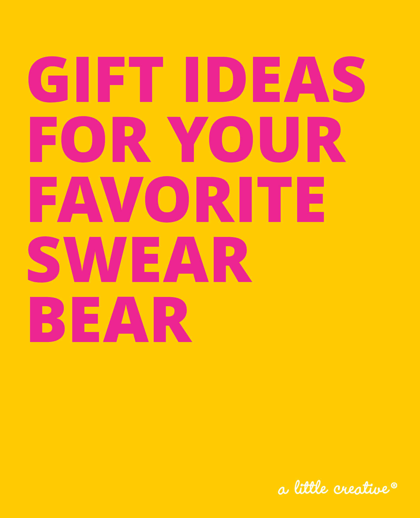 gift guide for sweary people // a little creative