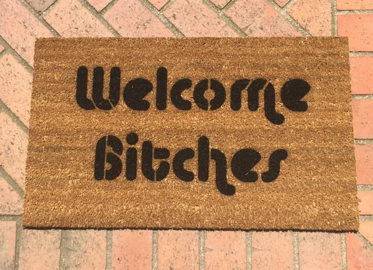 Welcome Bitches Doormat
