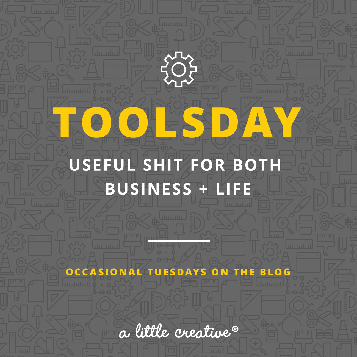 toolsday - useful tools for both business + life